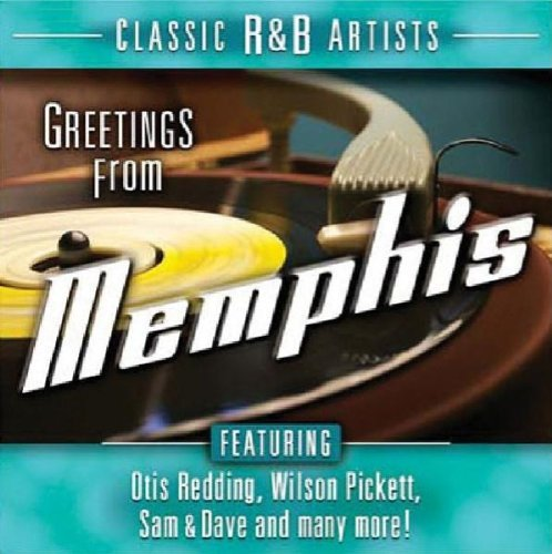 Greetings From Memphis Greetings From Memphis Sam & Dave Redding Pickett