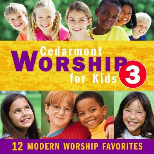 Cedarmont Kids Workship For Kids 3