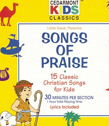 Cedarmont Kids Songs Of Praise Cedarmont Kids