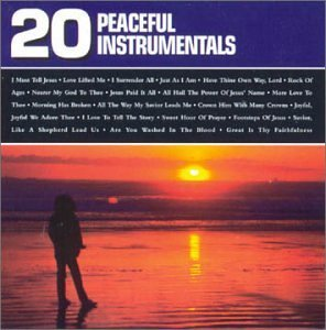 20 Peaceful Instrumentals 20 Peaceful Instrumentals