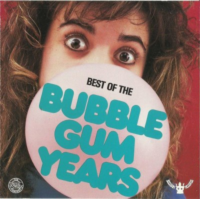 Best Of Bubblegum Years Best Of Bubblegum Years