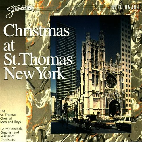 St. Thomas Choir Of Men & Boys Christmas At St. Thomas New York