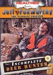 Foxworthy Jeff Incomplete Deer Hunter 3