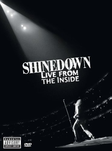 Shinedown Live From The Inside Explicit Version