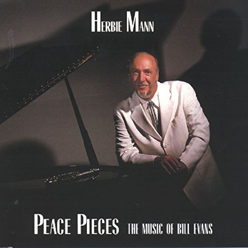Herbie Mann Peace Pieces Feat. Dunlap T T Bill Evans