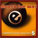 Eightball Records Vol. 5 Dance For Me House Mix Nocturnal Cardwell Toby Eightball Records