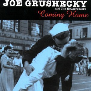 Grushecky Joe & Houserockers Coming Home