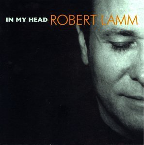 Robert Lamm In My Head