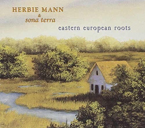Herbie Mann Eastern European Roots