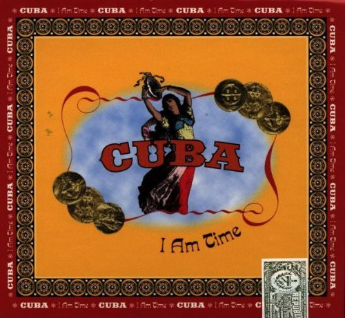 Cuba I Am Time Cuba I Am Time Irakere Rodriguez More 4 CD