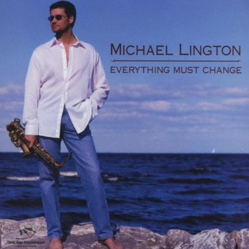 Michael Lington Everything Must Change