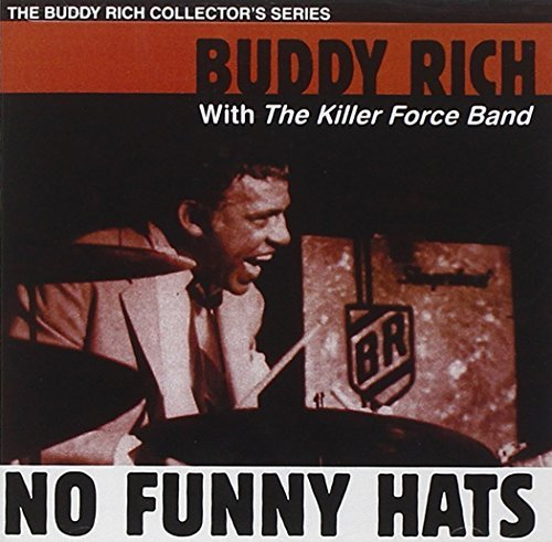 Buddy Rich No Funny Hats