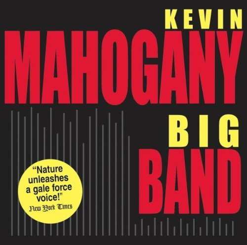 Kevin Mahogany Big Band