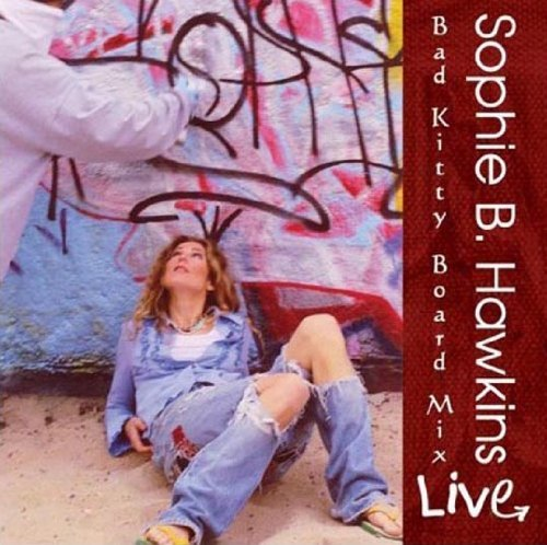 Sophie B. Hawkins Live! Bad Kitty Board Mix Enhanced CD 2 CD Incl. Bonus Tracks