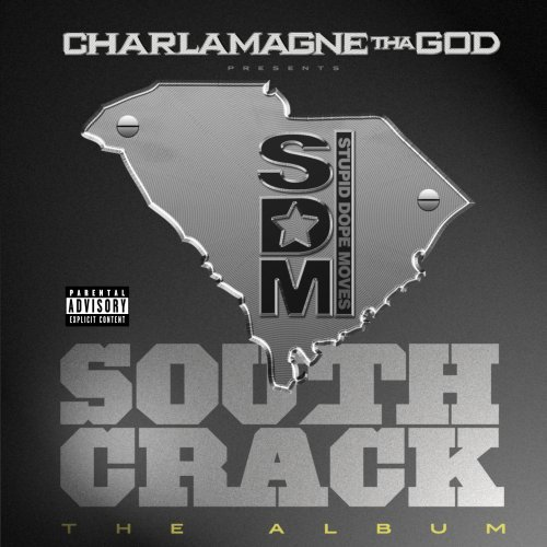 Charlamagne Tha God South Crack The Album Explicit Version