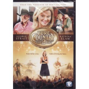 Pure Country 2 The Gift Pure Country 2 The Gift