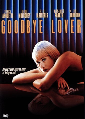 Goodbye Lover Johnson Arquette Mulroney Dege Clr Cc Dss R