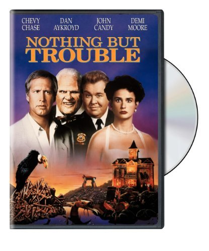 Nothing But Trouble (1991) Aykroyd Moore Chase Candy Negr Clr Cc Dss Snap Pg13