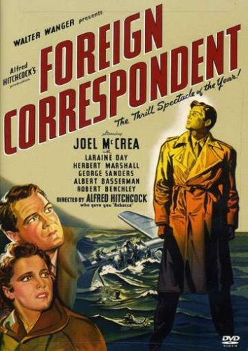 Foreign Correspondent Mccrea Day Marshall Sanders Be Bw Nr