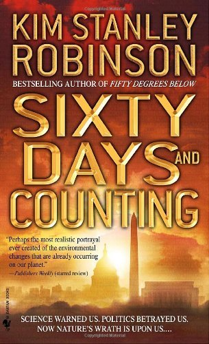Kim Stanley Robinson Sixty Days And Counting