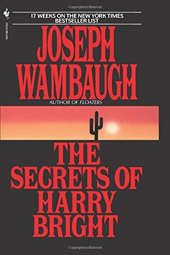 Joseph Wambaugh The Secrets Of Harry Bright