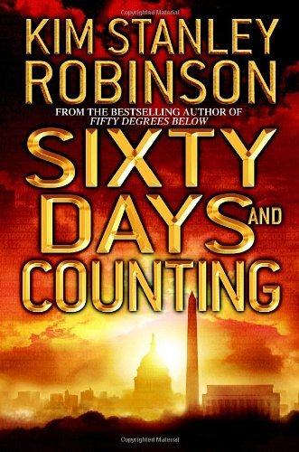 Kim Stanley Robinson Sixty Days & Counting