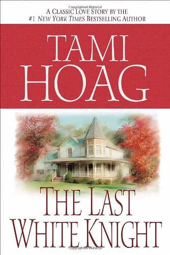 Tami Hoag The Last White Knight