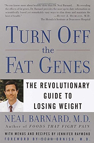 Neal Barnard Turn Off The Fat Genes The Revolutionary Guide To Losing Weight