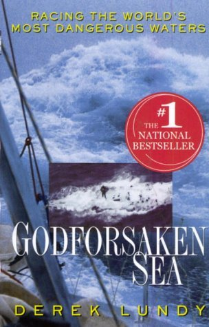 Derek Lundy Godforsaken Sea Racing The World's Most Dangerous Waters