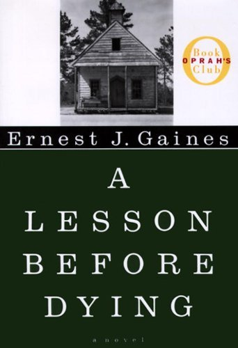 Ernest J. Gaines Lesson Before Dying