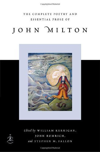 John Milton The Complete Poetry And Essential Prose Of John Mi