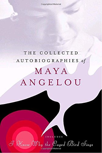 Maya Angelou The Collected Autobiographies Of Maya Angelou