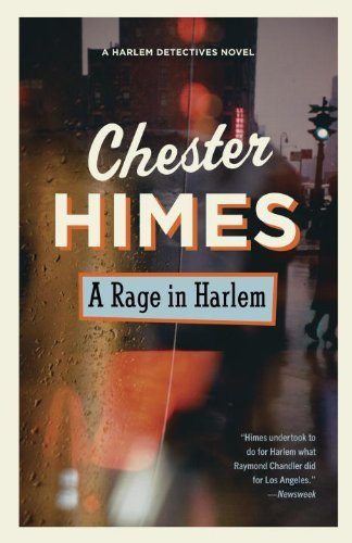 Chester Himes A Rage In Harlem