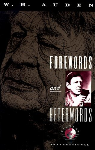 W. H. Auden Forewords And Afterwords
