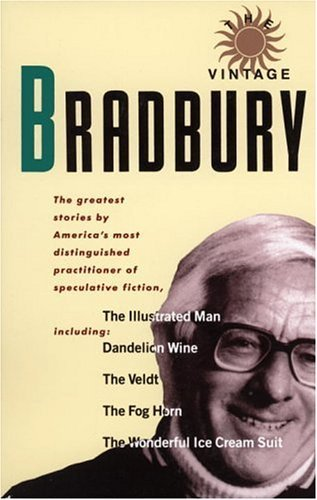 Ray Bradbury The Vintage Bradbury The Greatest Stories By America's Most Distinguis