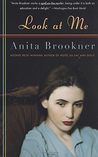 Anita Brookner Look At Me