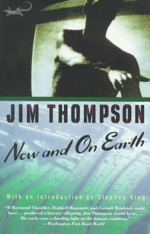 Jim Thompson Now And On Earth Intro By Stephen King