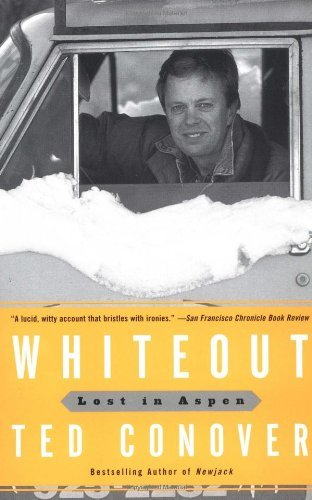 Ted Conover Whiteout Lost In Aspen