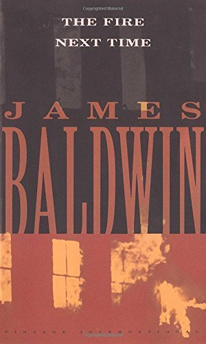 James Baldwin The Fire Next Time