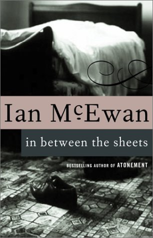 Ian Mcewan In Between The Sheets
