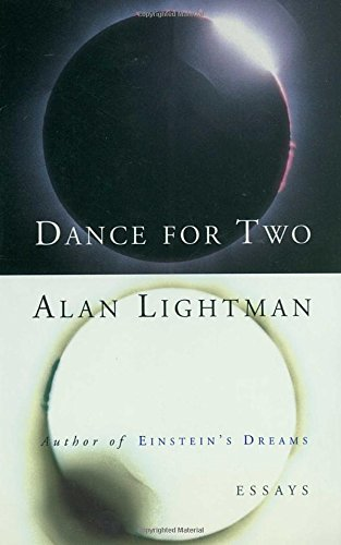 Alan Lightman Dance For Two Essays