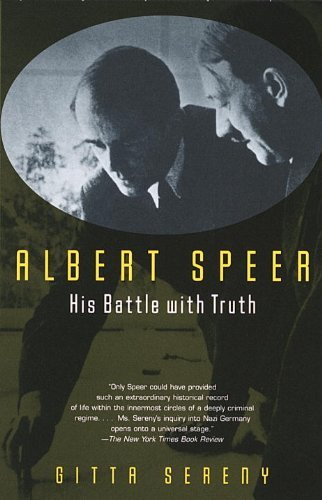 Gitta Sereny Albert Speer His Battle With Truth