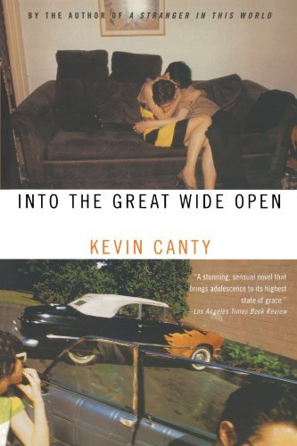 Kevin Canty Into The Great Wide Open