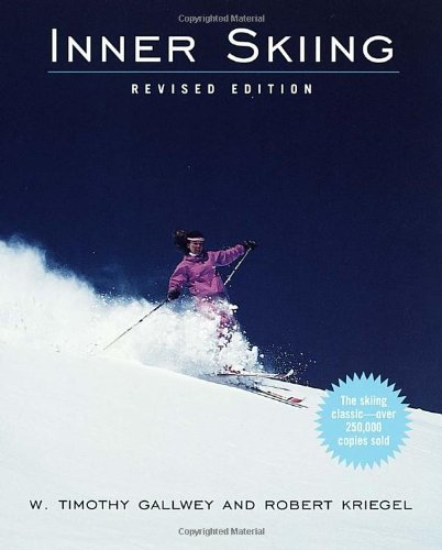 W. Timothy Gallwey Inner Skiing Revised Edition Rev