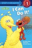 Sarah Albee I Can Do It! (sesame Street)