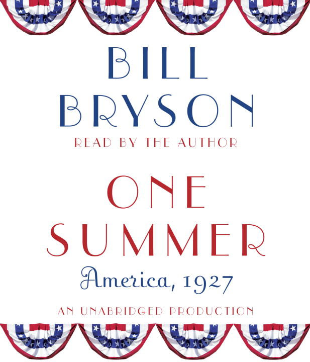 Bill Bryson One Summer America 1927