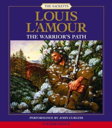 Louis L'amour The Warrior's Path
