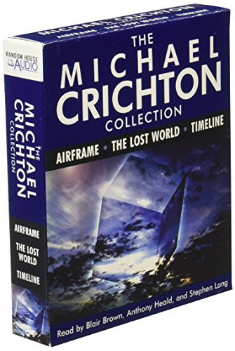 Michael Crichton The Michael Crichton Collection Airframe The Lost World And Timeline Abridged