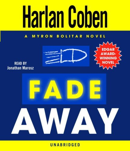 Harlan Coben Fade Away A Myron Bolitar Novel