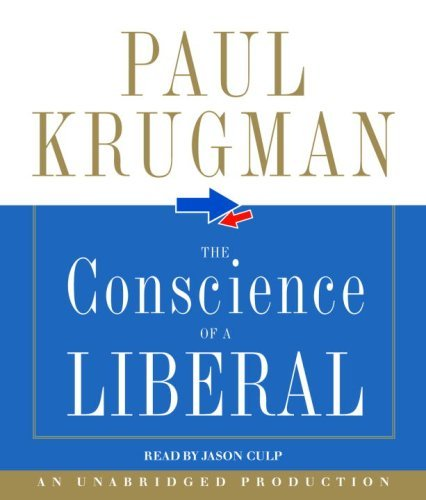 Paul Krugman Conscience Of A Liberal The